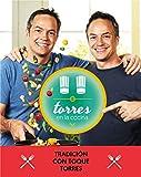 Torres en la cocina 3: Tradición con toque Torres