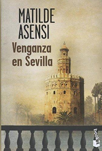 Venganza en Sevilla por Asensi  Matilde