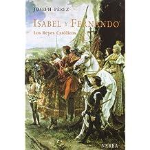 Isabel y Fernando. Los Reyes Católicos (Serie Media)