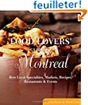 Food Lovers' Guide to Montreal: Best...