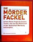 Die Mörderfackel. Armin Reins fragt d...