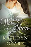 Book cover image for Where a Wave Meets the Shore