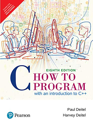 C How To Program: With An Introduction To C++, 8 Th Edition