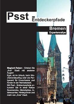 Psst - Entdeckerpfade Bremen (Expertenrallye) von [Fischer, Christine]