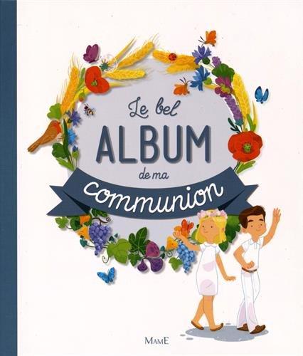 Le bel album de ma communion