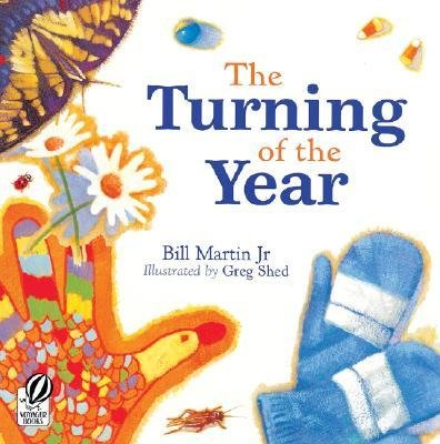 By Martin, Bill, Jr. ( Author ) [ The Turning of the Year By Sep-2007 Paperback