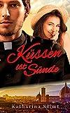 Küssen ist Sünde: Sinnliche Liebeskomödie (German Edition)