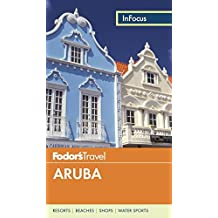 Fodor's In Focus Aruba (Full-color Travel Guide, Band 5)