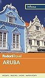 Fodor's in Focus Aruba [Lingua Inglese]