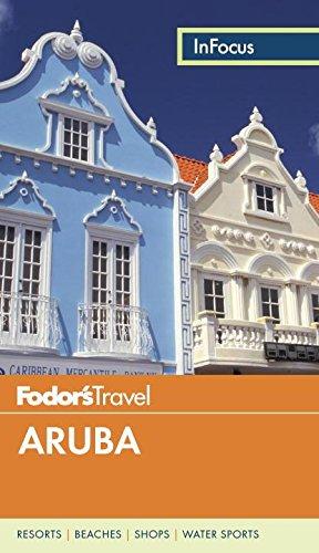 Fodor's In Focus Aruba (Fodors in Focus Guides) por Fodor's