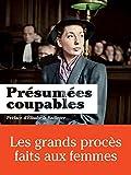 Présumées coupables : Les grands procès faits aux femmes