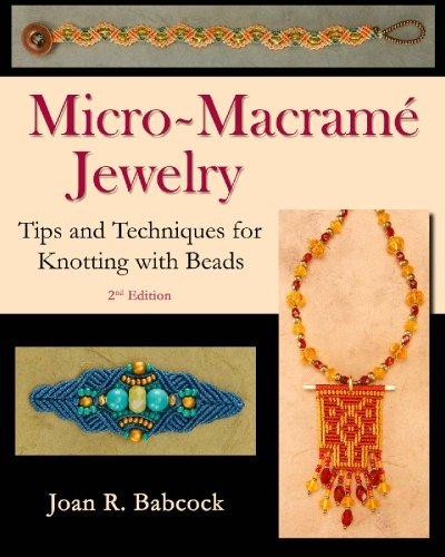 micro-macrame-jewelry-tips-and-techniques-for-knotting-with-beads