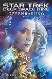 Star Trek Deep Space Nine 1: Offenbarung - Buch 1