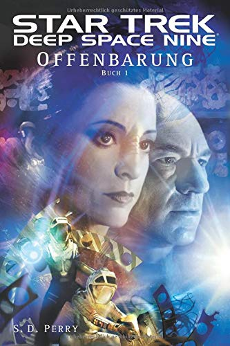 Star Trek Deep Space Nine 1: Offenbarung - Buch 1