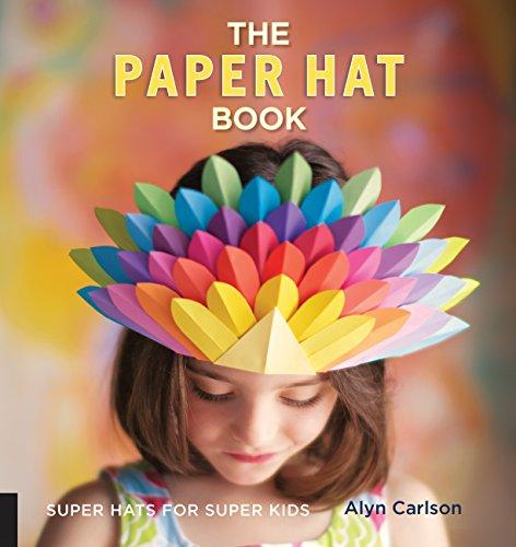 The Paper Hat Book - Children's International Kostüm