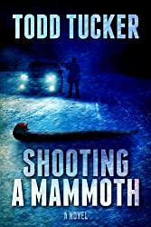 Shooting a Mammoth