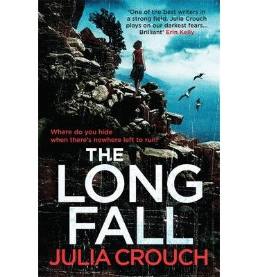 [(The Long Fall)] [ By (author) Julia Crouch ] [June, 2014]
