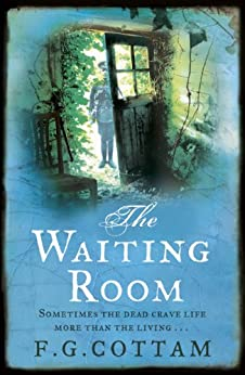 The Waiting Room by [Cottam, F. G.]