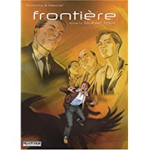 Frontière, Tome 4 : Oublie tout
