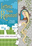 Letters from Rapunzel by Sara Lewis Holmes (2007-03-01)