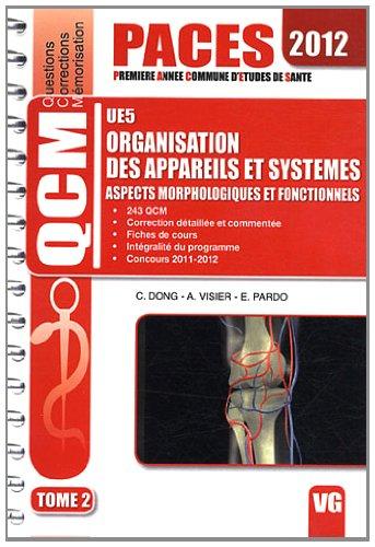 Organisation des appareils et systèmes UE5 : Aspects morphologiques et fonctionnels Tome 2