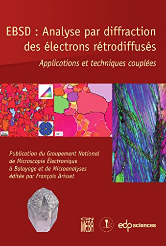 EBSD : Analyse par diffraction des lectrons rtrodiffuss : Applications et techniques couples