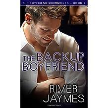 The Backup Boyfriend: The Boyfriend Chronicles - Book 1