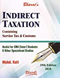 Bharat Law House's Indirect Taxation Containing Service Tax & Customs Useful for CMA Inter May/June 2018 Exam by Mohd. Rafi