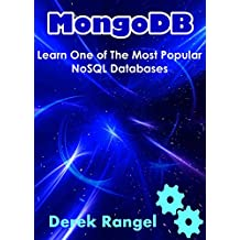 MongoDB: Learn One Of The Most Popular NoSQL Databases (English Edition)