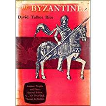 The Byzantines (Ancient Peoples and Places)