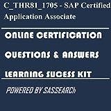 C_THR81_1711 - SAP Certified Application Associate - SAP SuccessFactors Employee Central Q4/2017 Online Certification & Interview Learning Success Kit