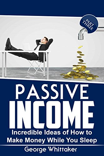 passive-income-incredible-ideas-of-how-to-make-money-while-you-sleep-part-three-online-business-pass