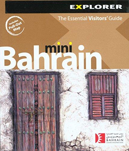 Mini Explorer: Bahrain, The Essential Visitor's Guide [Englisch]