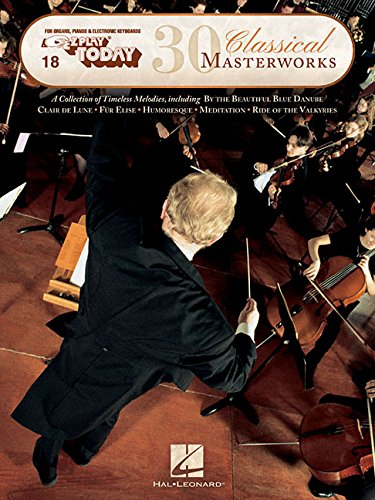 E-Z Play Today: 30 Classical Masterworks Volume 18
