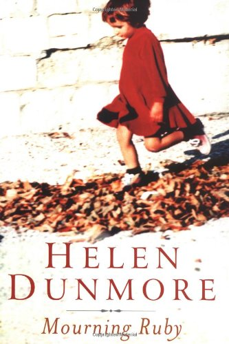Mourning Ruby (Dunmore, Helen)