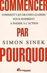 Commencer par Pourquoi par Simon Sinek