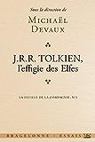 Tolkien, L'effigie des elfes: La Feuille de la Compagnie, T3