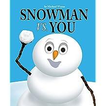 Snowman vs. You (English Edition)