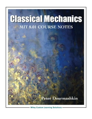 Classical Mechanics 8.01 Mit/Edx Edition por Dourmashki