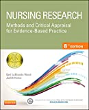 Nursing Research: Methods and Critical Appraisal for Evidence-Based Practice, 8e