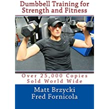 Dumbbell Training for Strength and Fitness (English Edition)