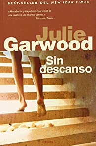 SIN DESCANSO par Julie Garwood