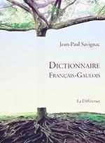 Dictionnaire français-gaulois de Jean-Paul Savignac