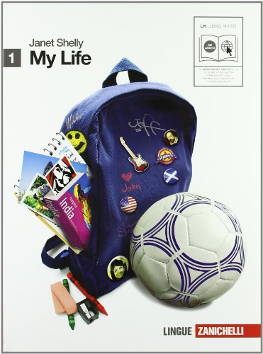My life. Getting ready. Per le Scuole superiori. Con 2 CD Audio. Con espansione online: 1