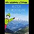 Hector au Mont Blanc: pour les enfants de 7 à 10 ans (Les Aventures d'Hector)