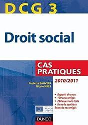 DCG 3 - Droit social 2010/2011 - 3e édition - Cas pratiques