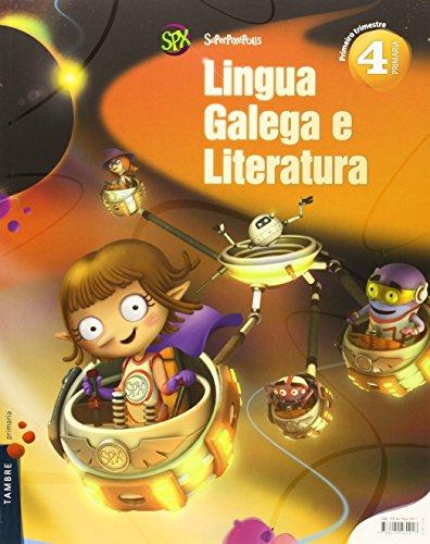 Lingua galega e literatura 4º primaria (tres trimestres) (superpixépolis)