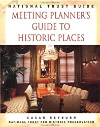 National Trust Guide: Meeting Planner's Guide to Historic Places (Preservation Press Series) by National Trust for Historic Preservation (1997-08-18)