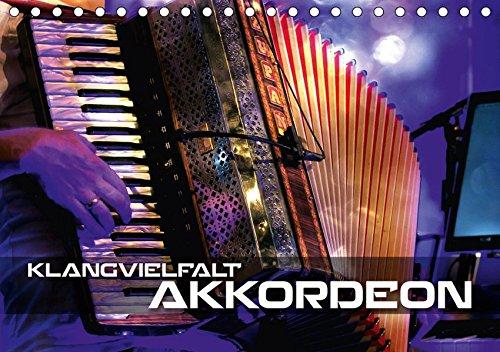 Klangvielfalt Akkordeon (Tischkalender 2019 DIN A5 quer): Konzert- und Nahaufnahmen verschiedener Akkordeons (Monatskalender, 14 Seiten ) (CALVENDO Kunst)