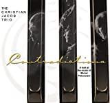 Contradictions A look at the music of Michel Petrucciani by The Christian Jacob Trio (2013-08-02)